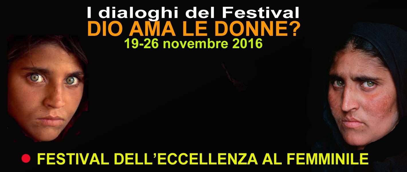 XI Edizione Festival dell'Eccellenza al Femminile. 19-26 novembre 2016